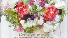 Grow your own wedding flowers book by Georgie Newbery